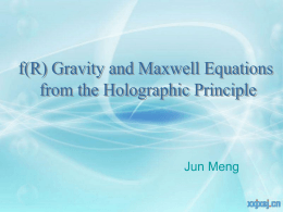 f(R) Gravity and Maxwell Equations from the Holographic Principle