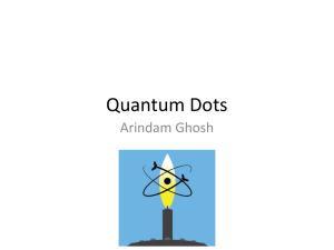 Quantum Dots - Centre for High Energy Physics