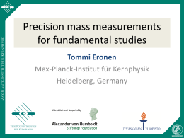 Precision mass measurements for fundamental studies