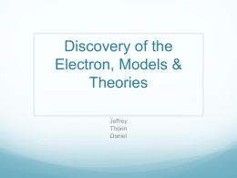 Discovery of the Electron, Models & Theories