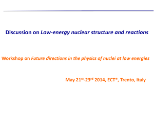 Discussion on Low-energy nuclear structure and reactions