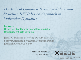 The Hybrid Quantum Trajectory/Electronic Structure