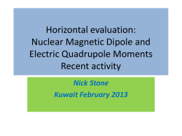 Report on update of Tables of Nuclear Magnetic Dipole and Electric