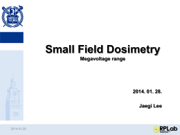 What is small field?