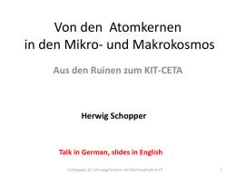 und Makrokosmos - aus den Ruinen zum KIT-CETA