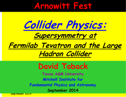 Collider Physics: Supersymmetry at Fermilab Tevatron and