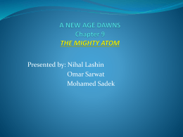 A NEW AGE DAWNS Chapter 9 THE MIGHTY ATOM