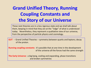 Grand Unified Theory, Running Coupling Constants and the Universe