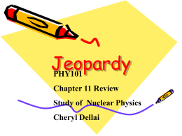 Jeopardy Nuclear Physics