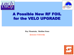 LHCB VELO RF FOIL for the UPGRADE - Physics