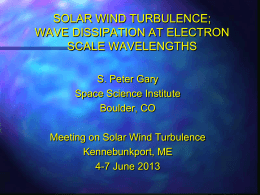 Gary talk on turbulence dissipation at electron scales