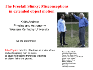 The Freefall Slinky: Misconceptions in extended object motion