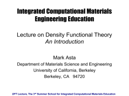 DFT Lecture - Summer School for Integrated Computational