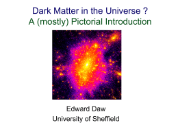 Ed Daw`s seminar - Particle Physics and Particle Astrophysics