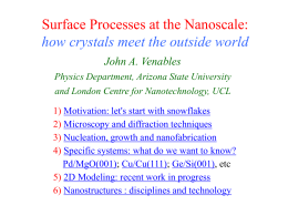 Nucleation and Growth models in Nanotechnology