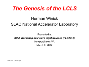 Genesis of the LCLS