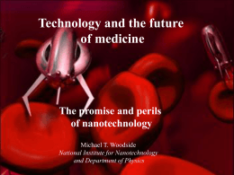The Promise and Perils of Nanotechnology