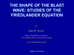 the shape of the blast wave - DEWEY McMILLIN & ASSOCIATES