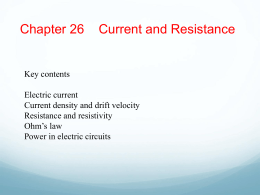 Ch 26 Current and Resistance