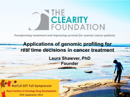 Dr. Shawver: Applications of Genomic Profiling for Real Time