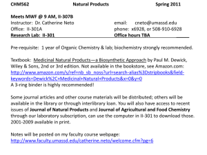 CHM562 Natural Products Spring 2011 Meets MWF @ 9 AM, II-307B