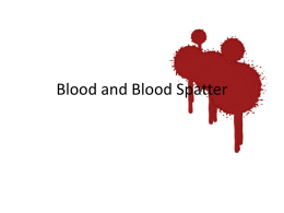 Blood and Blood Spatter