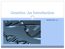 Genetics: An Introduction