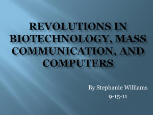 Revolutions in biotechnology, mass communication, and computers