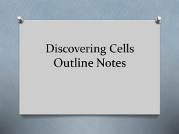 Discovering Cells Outline Notes