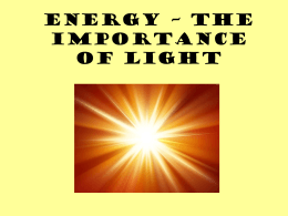 Energy – The Importance of Light