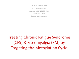 Treating Chronic Fatigue Syndrome (CFS) & Fibromyalgia (FM) by