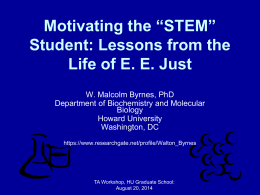 Student: Lessons from the Life of E. E. Just by Dr. Malcolm Byrnes