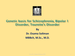 Genetic basis for Schizophrenia, Bipolar 1 Disorder