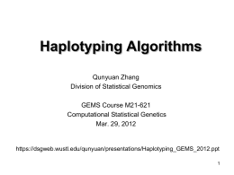 Haplotyping Algorithms - Division of Statistical Genomics