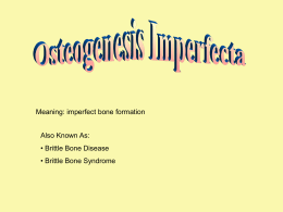 Osteogenesis Imperfecta(1)