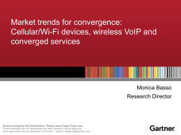 Market trends for convergence: Cellular/Wi