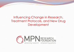 Influencing Change in Research, Treatment Protocols, and New
