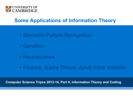 Some Applications of Information Theory