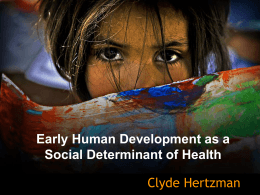Early Human Development as a Social Determinant of