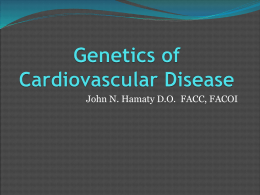 Genetics of Cardiovascular Disease