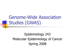 Lecture: Genome-Wide Association Studies (GWAS)