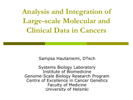 Analysis and Integration of Large-scale Molecular and Clinical Data in