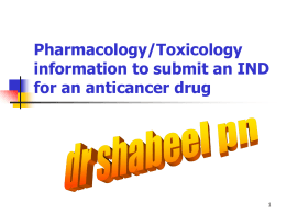 Pharmacology/Toxicology information to submit an IND