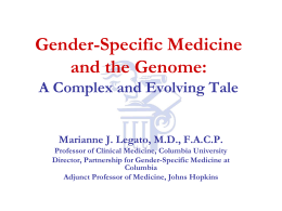 Gender-Specific Medicine: Achievements and Challenges