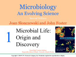 Mircobiology - Chapter 1 - Microbiology and Molecular Genetics at
