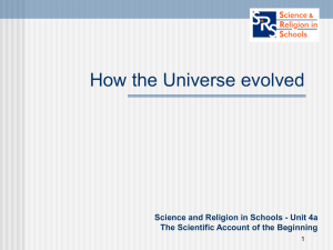 Powerpoint Resource: How the universe evolved
