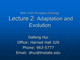 BIOL 4120: Principles of Ecology Lecture 2: Adaptation and Evolution