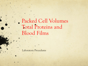 Packed Cell Volumes Total Proteins Blood Smear Preparation