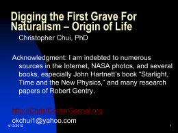 Digging the First Grave For Naturalism – Origin of Life