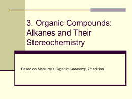 3. Organic Compounds: Alkanes and Cycloalkanes